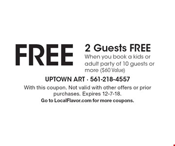2 Guests FREE When you book a kids or adult party of 10 guests or more ($60 Value). With this coupon. Not valid with other offers or prior purchases. Expires 12-7-18. Go to LocalFlavor.com for more coupons.