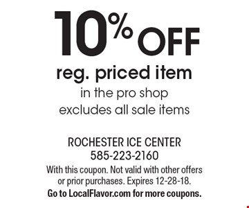 10% OFF reg. priced itemin the pro shop excludes all sale items. With this coupon. Not valid with other offers or prior purchases. Expires 12-28-18.Go to LocalFlavor.com for more coupons.