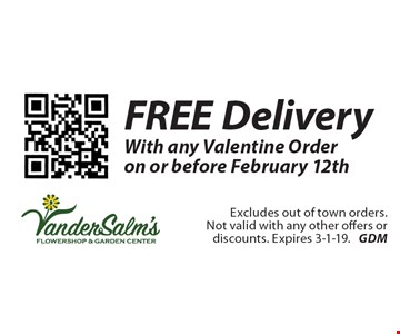 FREE Delivery With any Valentine Order on or before February 12th. Excludes out of town orders. Not valid with any other offers or discounts. Expires 3-1-19. GDM