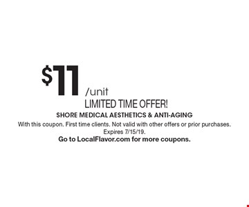 Limited time offer! $11 /unit BOTOX. With this coupon. First time clients. Not valid with other offers or prior purchases. Expires 7/15/19. Go to LocalFlavor.com for more coupons.