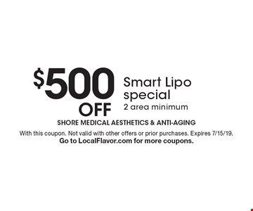 $500 off Smart Lipo special. 2 area minimum. With this coupon. Not valid with other offers or prior purchases. Expires 7/15/19. Go to LocalFlavor.com for more coupons.