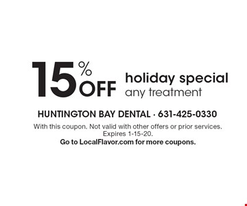 15% off holiday special any treatment. With this coupon. Not valid with other offers or prior services. Expires 1-15-20. Go to LocalFlavor.com for more coupons.