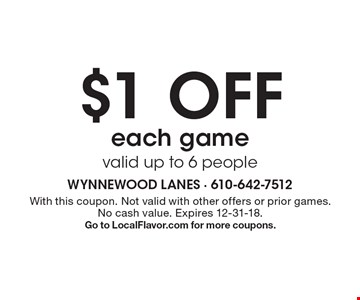 $1 off each game. Valid up to 6 people. With this coupon. Not valid with other offers or prior games. No cash value. Expires 12-31-18. Go to LocalFlavor.com for more coupons.