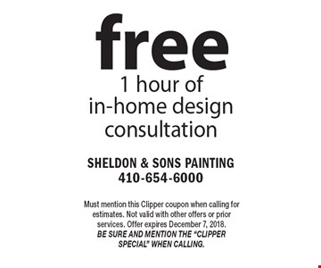 free 1 hour of in-home design consultation. Must mention this Clipper coupon when calling for estimates. Not valid with other offers or prior services. Offer expires December 7, 2018. Be sure and mention the