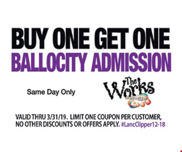 Buy one, get one Ballocity admission. Same day only. Valid thru 3-31-19. Limit one coupon per customer, no other discounts or offers apply.