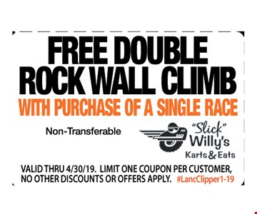 Free double rock wall climb with purchase of a single race.Non-transferable. Valid thru 4/30/19. Limit one coupon per customer, no other discounts or offers apply. #LancClipper1-19.