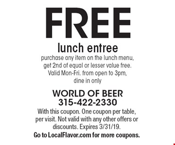 Freelunch entree. Purchase any item on the lunch menu, get 2nd of equal or lesser value free. Valid Mon-Fri. from open to 3pm, dine in only. With this coupon. One coupon per table, per visit. Not valid with any other offers or discounts. Expires 3/31/19. Go to LocalFlavor.com for more coupons.