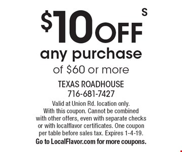 $10 OFF any purchase of $60 or more. Valid at Union Rd. location only. With this coupon. Cannot be combined with other offers, even with separate checks or with localflavor certificates. One coupon per table before sales tax. Expires 1-4-19. Go to LocalFlavor.com for more coupons.
