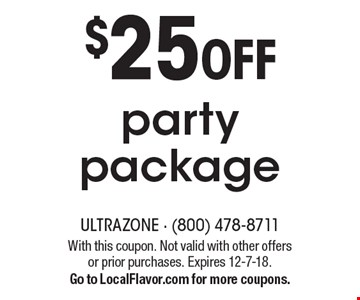 $25 OFF party package. With this coupon. Not valid with other offers or prior purchases. Expires 12-7-18.Go to LocalFlavor.com for more coupons.