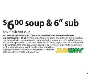 $6.00 soup & 6