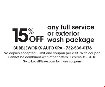 15% Off any full service or exterior wash package. No copies accepted. Limit one coupon per visit. With coupon. Cannot be combined with other offers. Expires 12-31-18. Go to LocalFlavor.com for more coupons.