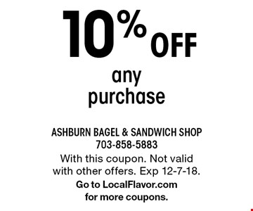 10% Off any purchase. With this coupon. Not valid with other offers. Exp 12-7-18.Go to LocalFlavor.comfor more coupons.