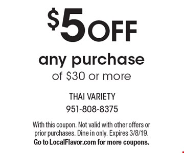 $5 OFF any purchase of $30 or more. With this coupon. Not valid with other offers or prior purchases. Dine in only. Expires 3/8/19.Go to LocalFlavor.com for more coupons.