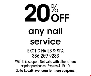 20% OFF any nail service. With this coupon. Not valid with other offers or prior purchases. Expires 4-19-19. Go to LocalFlavor.com for more coupons.
