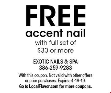 FREE accent nail with full set of $30 or more. With this coupon. Not valid with other offers or prior purchases. Expires 4-19-19. Go to LocalFlavor.com for more coupons.