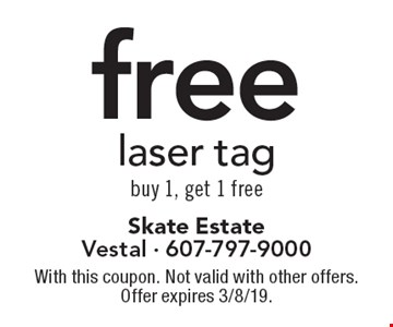 free laser tag buy 1, get 1 free. With this coupon. Not valid with other offers. Offer expires 3/8/19.