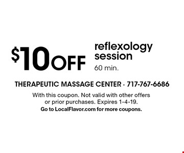 $10 OFF reflexology session 60 min. With this coupon. Not valid with other offers or prior purchases. Expires 1-4-19. Go to LocalFlavor.com for more coupons.
