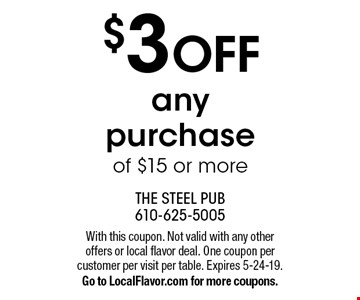 $3 OFF any purchase of $15 or more. With this coupon. Not valid with any other offers or local flavor deal. One coupon per customer per visit per table. Expires 5-24-19. Go to LocalFlavor.com for more coupons.