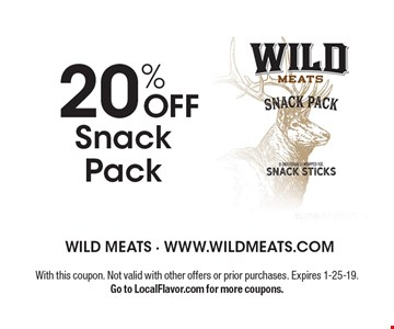 20% OFF Snack Pack. With this coupon. Not valid with other offers or prior purchases. Expires 1-25-19. Go to LocalFlavor.com for more coupons.