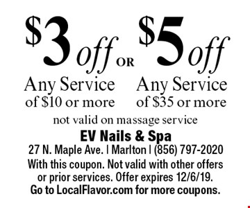 $5 off Any Service of $35 or more OR $3 off Any Service of $10 or more. not valid on massage service. With this coupon. Not valid with other offers or prior services. Offer expires 12/6/19. Go to LocalFlavor.com for more coupons.