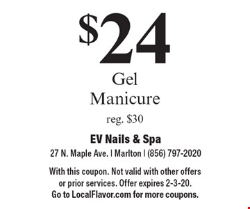 $24 Gel Manicure reg. $30. With this coupon. Not valid with other offers or prior services. Offer expires 2-3-20. Go to LocalFlavor.com for more coupons.