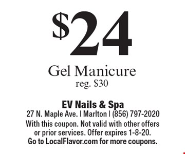 $24 Gel Manicure reg. $30. With this coupon. Not valid with other offers or prior services. Offer expires 1-8-20. Go to LocalFlavor.com for more coupons.