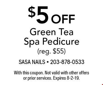 $5 off Green Tea Spa Pedicure (reg. $55). With this coupon. Not valid with other offers or prior services. Expires 8-2-19.