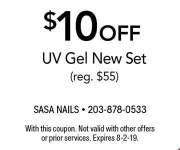 $10 off UV Gel New Set (reg. $55). With this coupon. Not valid with other offers or prior services. Expires 8-2-19.