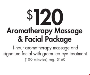 $120 Aromatherapy Massage & Facial Package 1-hour aromatherapy massage and signature facial with green tea eye treatment (100 minutes) reg. $160. With this ad. Valid at Village Health Wellness Spa Marietta only. Not valid with other offers. Exp. 12/6/19.
