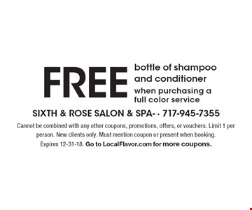 Free bottle of shampoo and conditioner when purchasing a full color service. Cannot be combined with any other coupons, promotions, offers, or vouchers. Limit 1 per person. New clients only. Must mention coupon or present when booking. Expires 12-31-18. Go to LocalFlavor.com for more coupons.