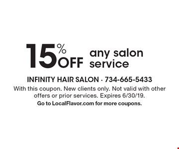 15% Off any salon service. With this coupon. New clients only. Not valid with other offers or prior services. Expires 6/30/19. Go to LocalFlavor.com for more coupons.