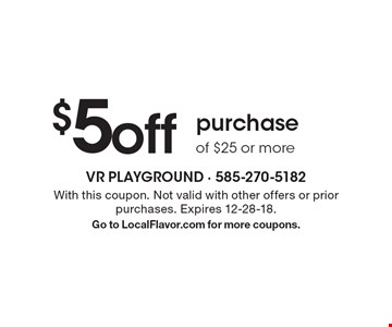 $5 off purchase of $25 or more . With this coupon. Not valid with other offers or prior purchases. Expires 12-28-18. Go to LocalFlavor.com for more coupons.