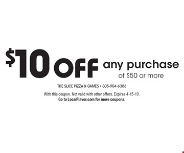$10 off any purchase of $50 or more. With this coupon. Not valid with other offers. Expires 4-15-19. Go to LocalFlavor.com for more coupons.