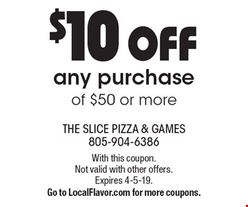 $10 OFF any purchase of $50 or more. With this coupon.Not valid with other offers.Expires 4-5-19. Go to LocalFlavor.com for more coupons.