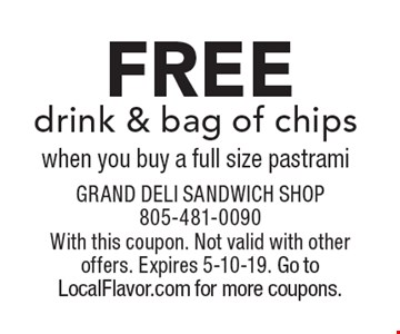 free drink & bag of chips when you buy a full size pastrami. With this coupon. Not valid with other offers. Expires 5-10-19. Go to LocalFlavor.com for more coupons.