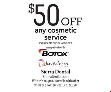 $50 off any cosmetic service Includes: da vinci veneers new patients only. With this coupon. Not valid with other offers or prior services. Exp. 2/3/20.