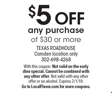 $5 OFF any purchase of $30 or more. With this coupon. Not valid on the early dine special. Cannot be combined with any other offer. Not valid with any other offer or on alcohol. Expires 2/1/19. Go to LocalFlavor.com for more coupons.