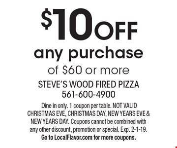 $10 OFF any purchase of $60 or more. Dine in only. 1 coupon per table. NOT VALID CHRISTMAS EVE, CHRISTMAS DAY, NEW YEARS EVE & NEW YEARS DAY. Coupons cannot be combined with any other discount, promotion or special. Exp. 2-1-19. Go to LocalFlavor.com for more coupons.