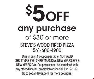 $5 OFF any purchase of $30 or more. Dine in only. 1 coupon per table. NOT VALID CHRISTMAS EVE, CHRISTMAS DAY, NEW YEARS EVE & NEW YEARS DAY. Coupons cannot be combined with any other discount, promotion or special. Exp. 2-1-19. Go to LocalFlavor.com for more coupons.
