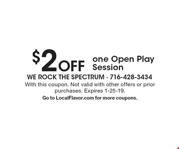 $2 Off one Open Play Session. With this coupon. Not valid with other offers or prior purchases. Expires 1-25-19.Go to LocalFlavor.com for more coupons.