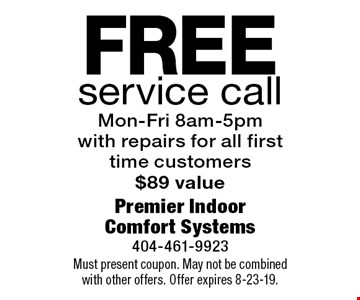 Free service call Mon-Fri 8am-5pm with repairs for all first time customers $89 value. Must present coupon. May not be combined with other offers. Offer expires 8-23-19.
