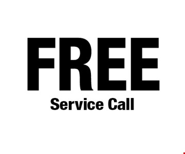 FREE Service Call. *Cannot be combined with any other offers. Not valid on prior purchase. Must be presented at time of estimate. Offer expires 8/30/19.