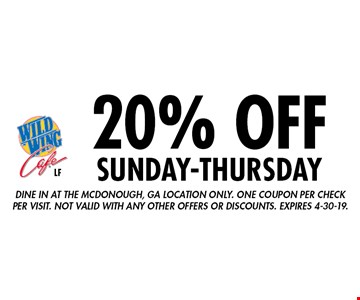 20% Off sunday-thursday. Ddine in at the Mcdonough, GA location only. One coupon per check per visit. Not valid with any other offers or discounts. Expires 4-30-19.