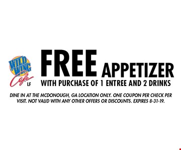 FREE appetizer with purchase of 1 entree and 2 drinks. Dine in at the Mcdonough, GA location only. One coupon per check per visit. Not valid with any other offers or discounts. Expires 8-31-19.