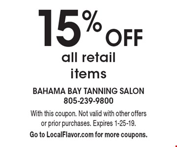 15% Off all retail items. With this coupon. Not valid with other offers or prior purchases. Expires 1-25-19. Go to LocalFlavor.com for more coupons.