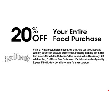 20% Off Your Entire Food Purchase. Valid at Hasbrouck Heights location only. One per table. Not valid with any other offer, discount or promotion, including the Early Bird & Prix Fixe Menus. Not valid on St. Patrick's Day. No cash value. Dine in only. Not valid on Uber, GrubHub or DoorDash orders. Excludes alcohol and gratuity. Expires 4/14/19. Go to LocalFlavor.com for more coupons.