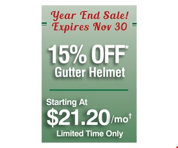 15% off Gutter Helmet. Starting at $21.20/mo. Limited time only. *Offer expires 11/30/19, min. purchase is required call for more details. Offer applies to Gutter Helmet only and must be presented at time of estimate, cannot be combined with any other offers and subject to change without notice. Void where prohibited by law. Subject to credit approval, fixed APR of 9.99% for 60 months, minimum job amount required. Lednor is neither a broker nor a lender. Financing is provided by 3rd party lenders, under terms & conditions arranged directly between the customer and such lenders, satisfactory completion of finance documents is required. Any finance terms advertised are estimates only. OH HIC-L00420  2019 Lednor Corporation.