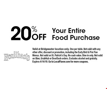 20% Off Your Entire Food Purchase. Valid at Bridgewater location only. One per table. Not valid with any other offer, discount or promotion, including the Early Bird & Prix Fixe Menus. Not valid on St. Patrick's Day. No cash value. Dine in only. Not valid on Uber, GrubHub or DoorDash orders. Excludes alcohol and gratuity. Expires 4/14/19. Go to LocalFlavor.com for more coupons.