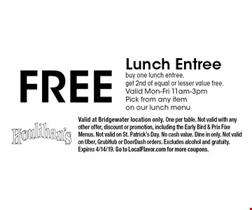 Free Lunch Entree. Buy one lunch entree, get 2nd of equal or lesser value free. Valid Mon-Fri 11am-3pm. Pick from any item on our lunch menu. Valid at Bridgewater location only. One per table. Not valid with any other offer, discount or promotion, including the Early Bird & Prix Fixe Menus. Not valid on St. Patrick's Day. No cash value. Dine in only. Not valid on Uber, GrubHub or DoorDash orders. Excludes alcohol and gratuity. Expires 4/14/19. Go to LocalFlavor.com for more coupons.
