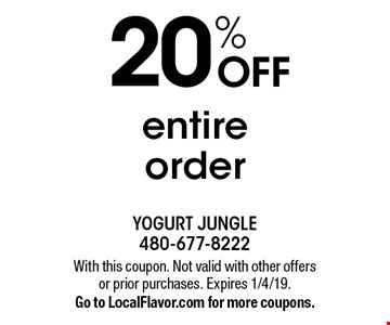 20% OFF entire order. With this coupon. Not valid with other offers or prior purchases. Expires 1/4/19.Go to LocalFlavor.com for more coupons.